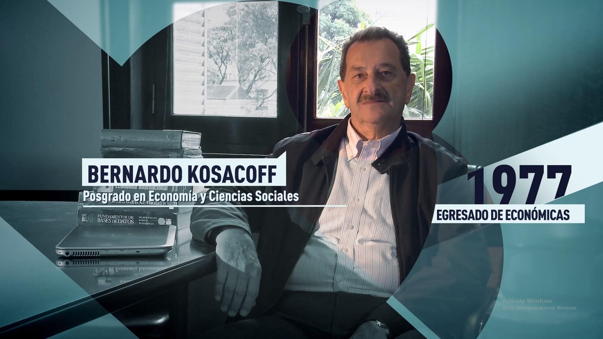Soy UBA Económicas - Bernardo Kosacoff