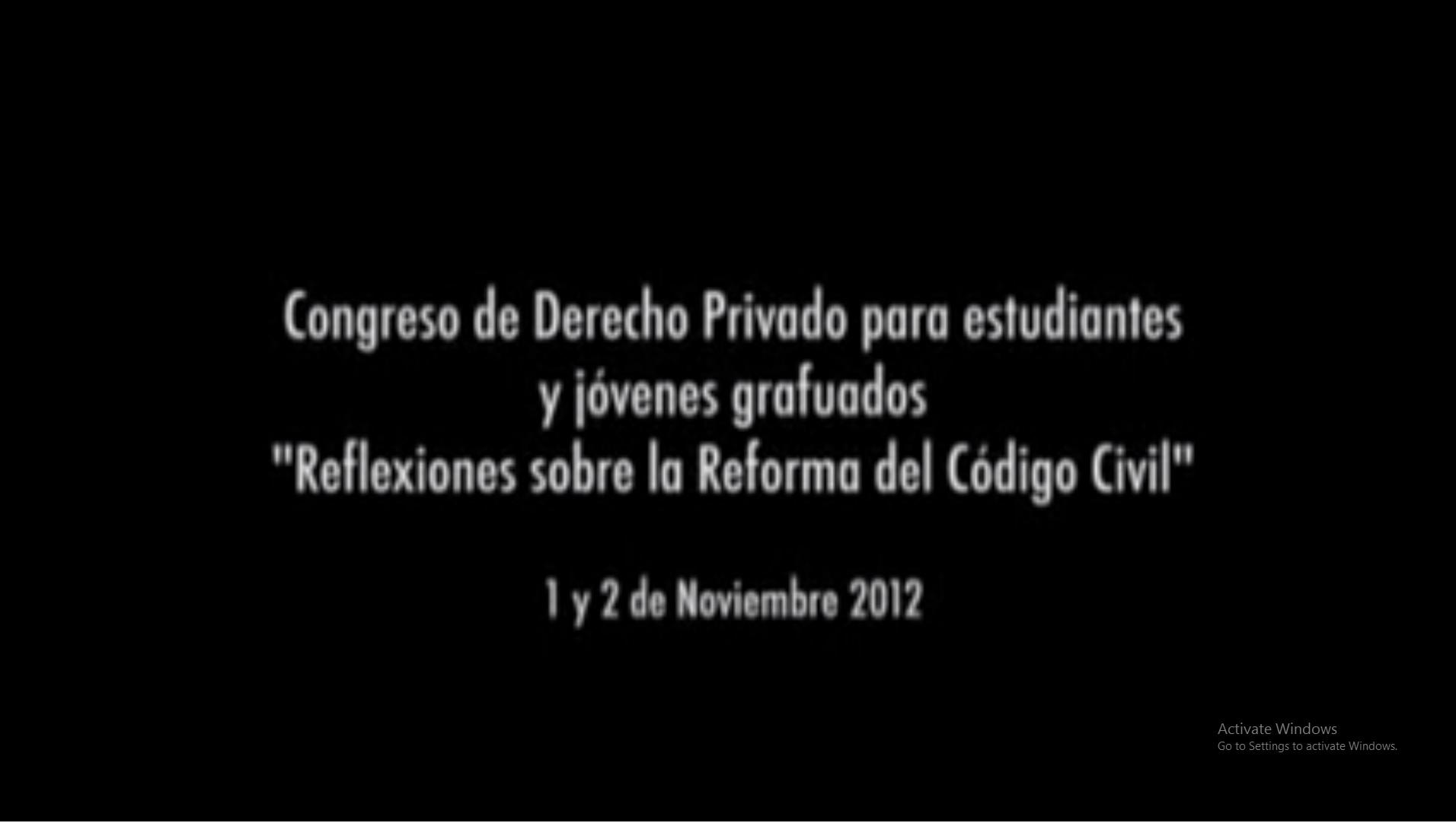 Reflexiones sobre la reforma del Código Civil - 1º de noviembre de 2012
